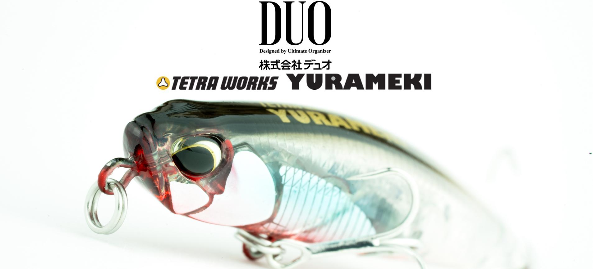 DUO Tetra Works Yurameki
